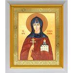 Преподобная Евфросиния Полоцкая, икона в белом киоте 19*22 см - Иконы
