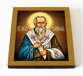Апостол от 70-ти Климент, епископ, икона на доске 14,5*16,5 см - Иконы