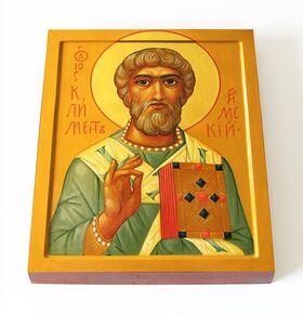 Священномученик Климент Папа Римский, икона на доске 13*16,5 см - Иконы
